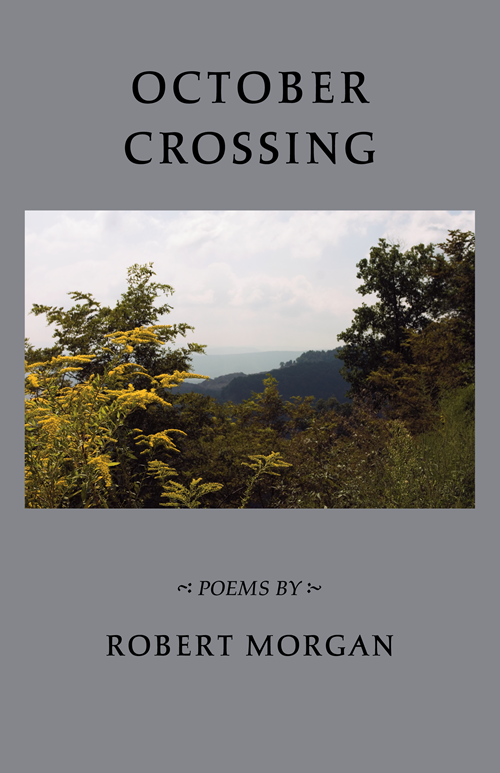 October Crossing / poems by Robert Morgan (cover)